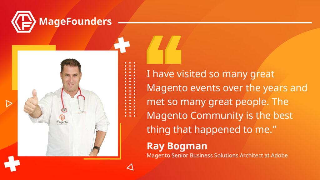 Ray Bogman of Magento